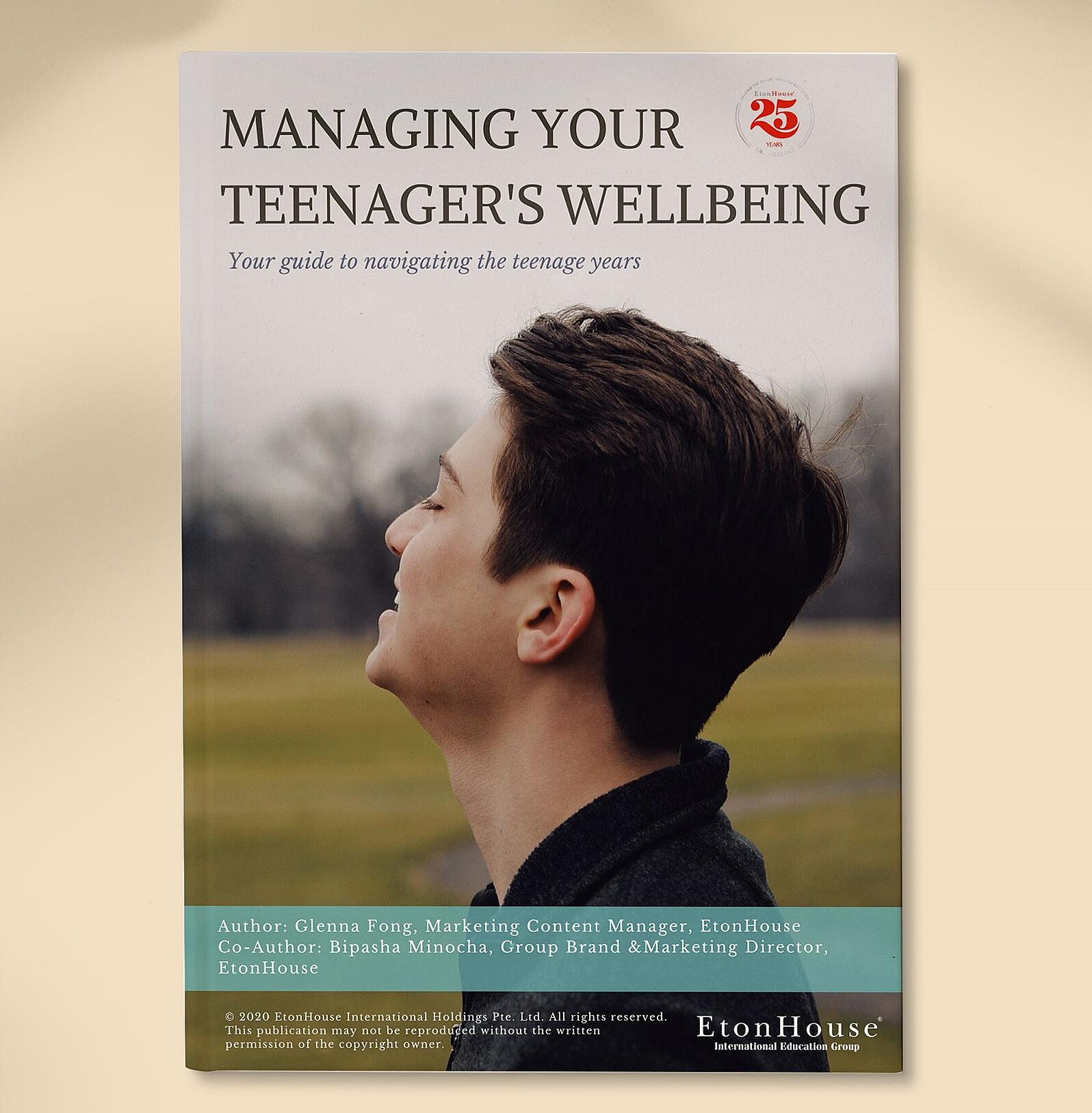 EtonHouse EBook - Managing Your Teenager's Wellbeing